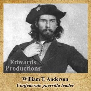 William T. Anderson, Missouri, guerrilla, Bushwhacker, border war, kansas, history, civil war