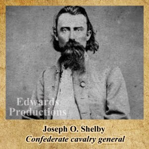 Joseph O. Shelby, Confederate, Missouri, History, Cavalry