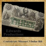 Confederate, Missouri, Civil War, 3 Dollar Bill