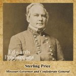 Sterling Price, Confederate, Missouri, Governor, civil war, history