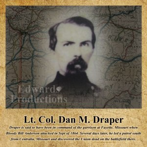 Dan M. Draper, Centralia