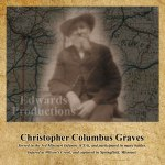 Missouri, Confederate, veteran, civil war, platte county, Christopher Graves