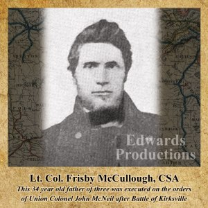 Frisby McCullough, Battle of Kirksville, Missouri, History, civil war