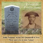 John Noland, Quantrill, Confederate, Black Confederate, Missouri