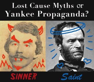 lost cause, yankee propaganda, William Sherman, William Quantrill