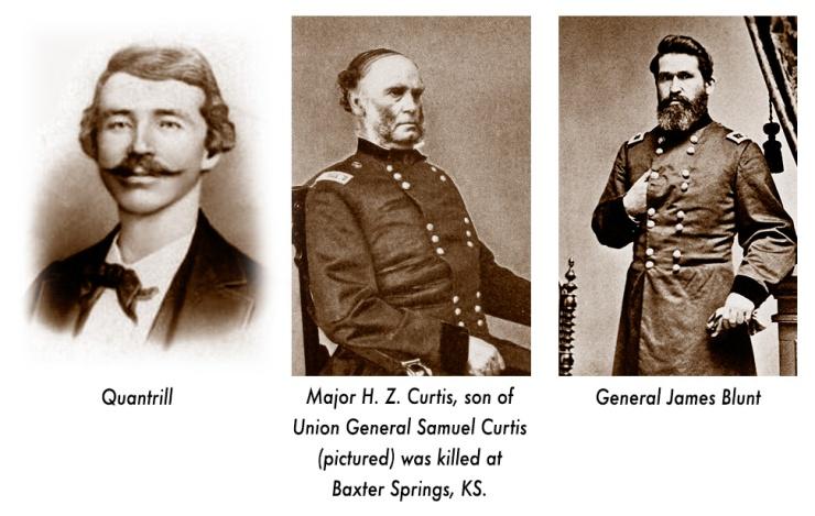 General James Blunt, William Quantrill, General Samuel Curtis